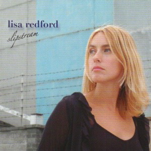 Lisa Redford debut album 'Slipstream'